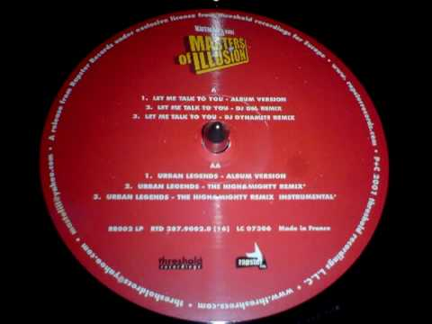 Masters of Illusion - Urban Legends (The High & Mighty Remix) (2001) [HQ]