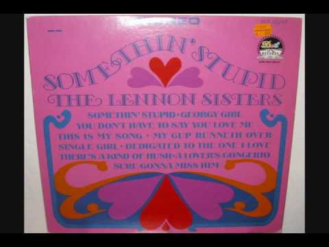 The Lennon Sisters - Dedicated To The One I Love (1967 Shirelles cover)