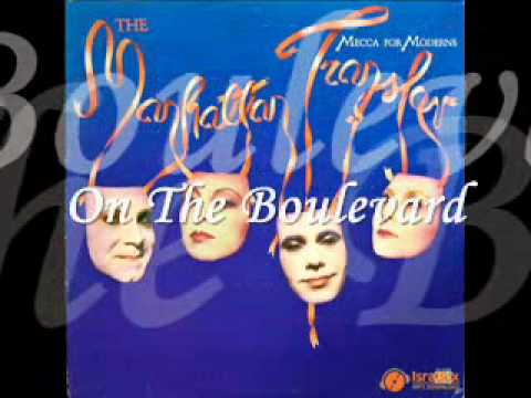 On The Boulevard - The Manhattan Transfer (1981)