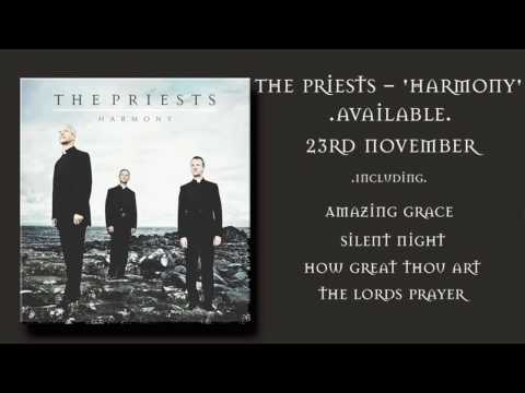 The Priests - Amazing Grace - Sneak Preview