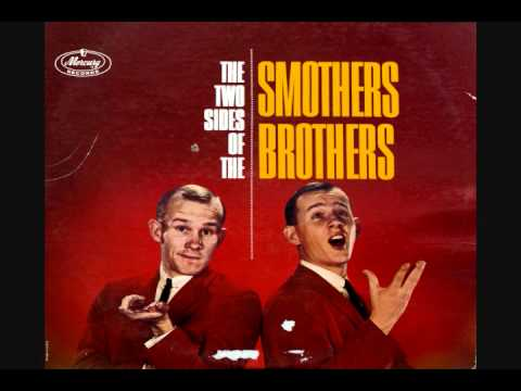 Stella Got A New Dress - The Smothers Brothers.