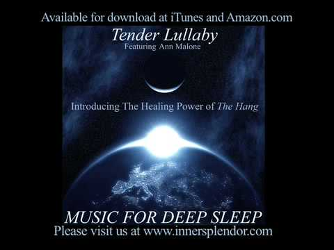 Music for Deep Sleep - Healing Power of the Hang www.innersplendor.com - Sleep Music