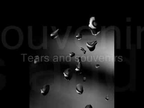 Tears And Souvenirs - (re-posted)