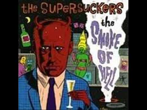 The Supersuckers - Sweet `N` Sour Jesus