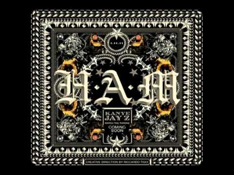 Kanye West & Jay-Z - HAM