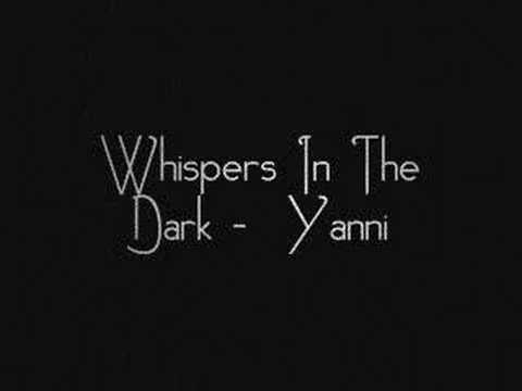 Whispers In The Dark - Yanni.