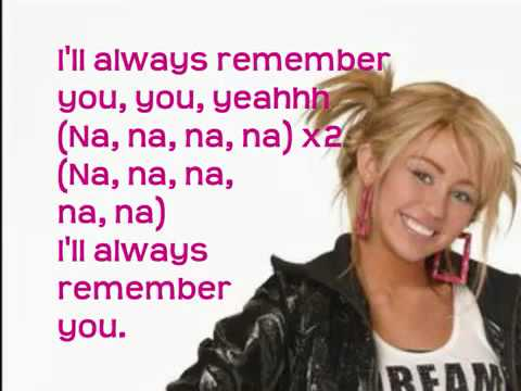 Hannah Montana Forever - I`ll Always Remember You With Lyrics On Screen + DOWNLOAD LINK