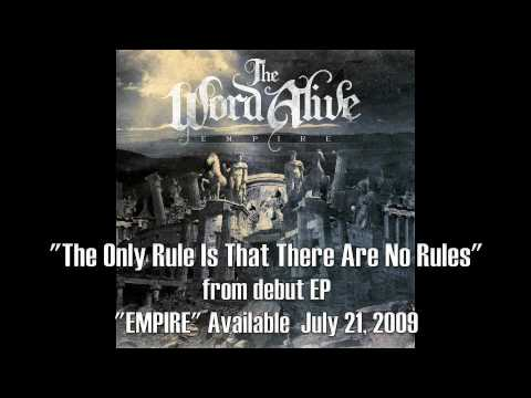 "The Word Alive - ""The Only Rule Is That There Are No Rules"""