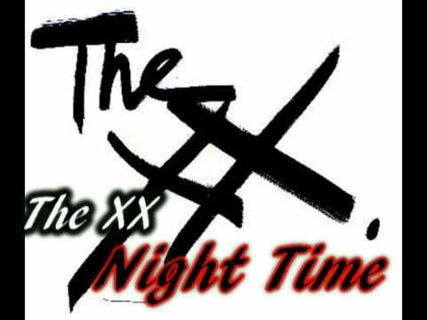 The XX - Night Time