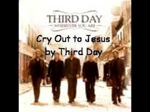 Cry Out to Jesus by Third Day