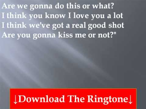 Thompson Square - Are You Gonna Kiss Me Or Not Lyrics