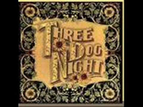 One Is the Loneliest Number for Three Dog Night (lyrics and download)