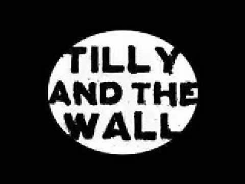 Dust Me Off - Tilly and the Wall