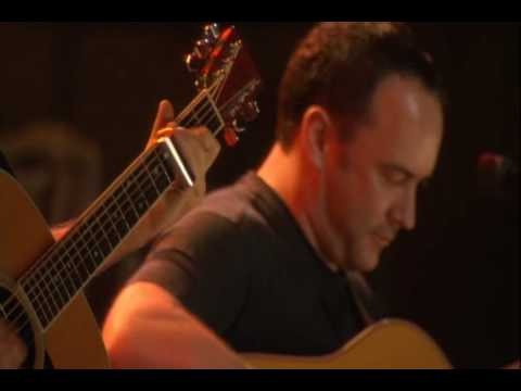 Dave Matthews and Tim Reynolds - Don`t Drink The Water