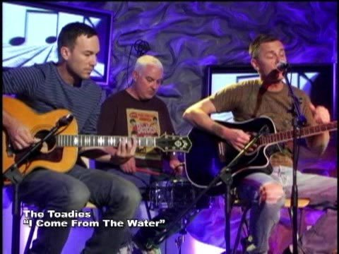 "The Toadies perform ""I Come From The Water"""