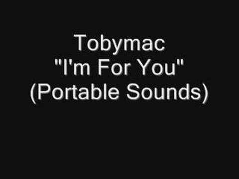 "Tobymac- ""I`m for you"""