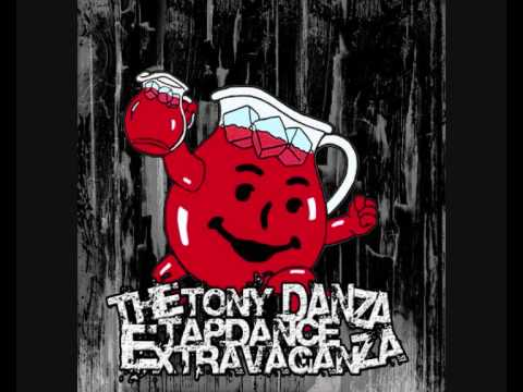 The Tony Danza Tapdance Extravaganza - Yippeekayay Mother****** (demo)