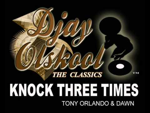 KNOCK THREE TIMES TONY ORLANDO
