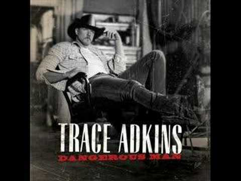 Trace Adkins Ladies Love Country Boys