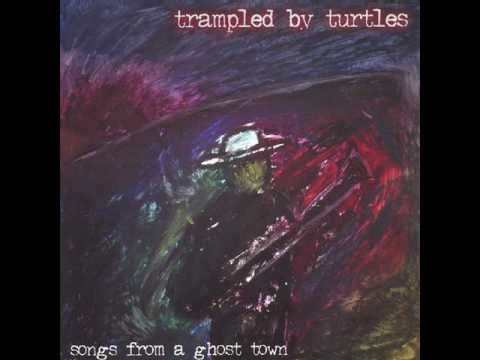 Trampled By Turtles - Whiskey