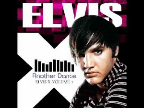 "2010 ELVIS PRESLEY ALBUM - ""Another Dance"" (Let Me)"