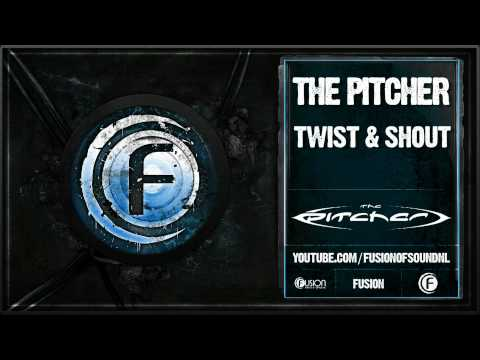 The Pitcher Twist and Shout