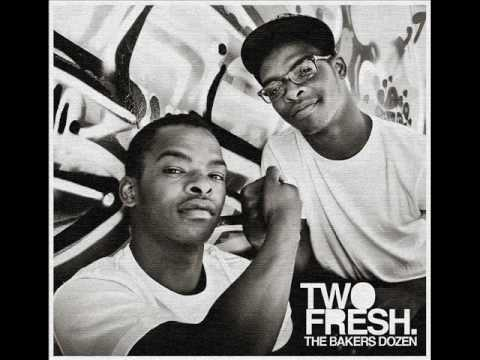 Two Fresh - You Are Too