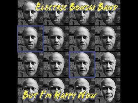 Electric Bonsai Band: If a Tree Falls