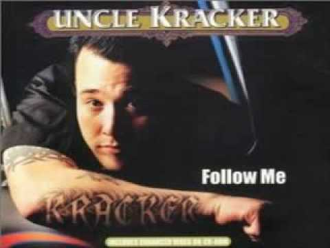 Uncle Kracker- Follow Me