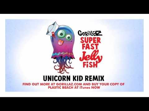Superfast Jellyfish - Unicorn Kid Remix