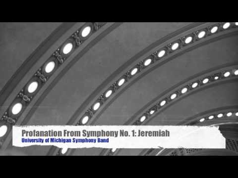 Profanation From Symphony No. 1: Jeremiah