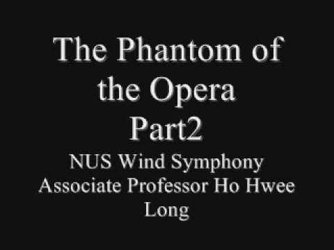 The Phantom of the Opera, Part2, NUS Wind Symphony