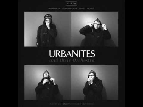Urbanites - You are all I really want (for Christmas)