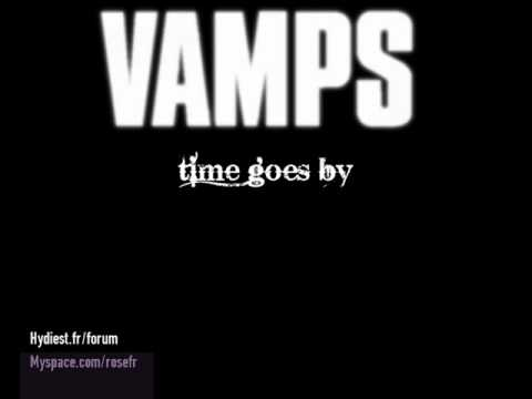 Time Goes By [VAMPS] -With lyrics (Japanese&English)-