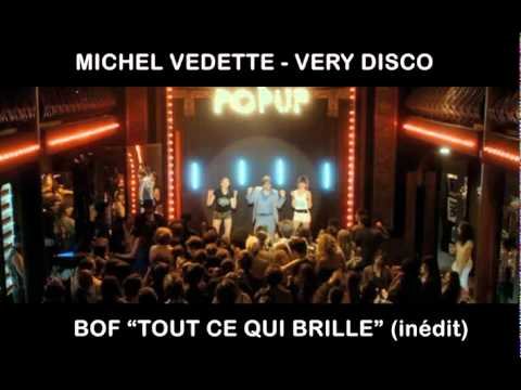 Michel Vedette-Very Disco- BOF Tout Ce Qui Brille (titre inedit)