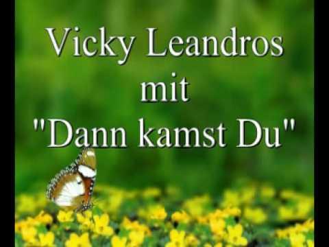 Vicky Leandros - Dann kamst Du
