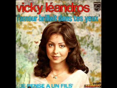 Vicky Leandros - L`Amour Brillait Dans Tes Yeux