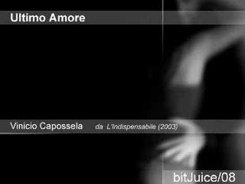 Ultimo Amore - Vinicio Capossela (live v.)