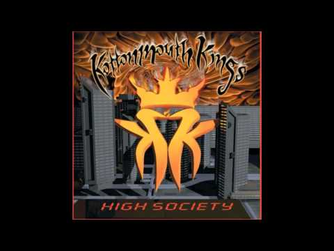 Kottonmouth Kings - High Society - Elevated Sounds