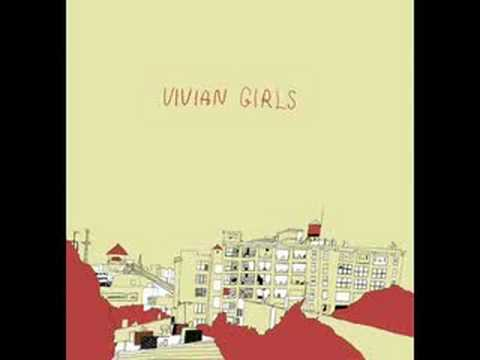 Vivian Girls - 6) Where Do You Run To