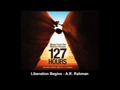 Liberation Begins | 127 Hours (Soundtrack)