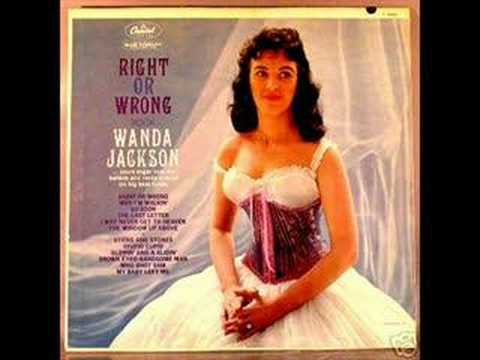 RIGHT OR WRONG by WANDA JACKSON