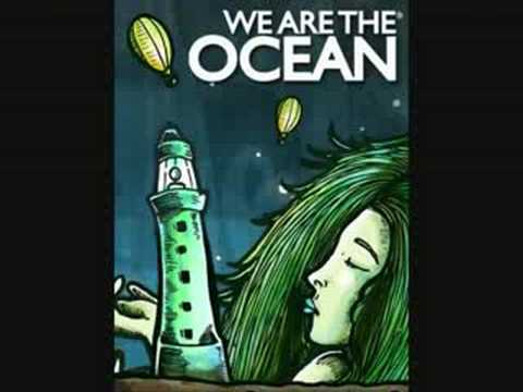 I`ve Never Felt This God Damn Good - We Are The Ocean