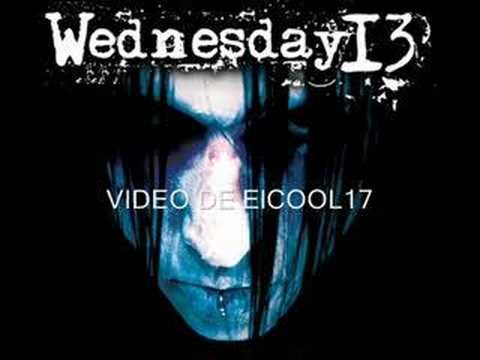 wednesday 13 my demise