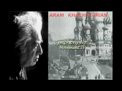 khachaturian: Symphony No. 2 Movement IV. Andante mosso ? Allegro sostenuto, maestroso (1/2)