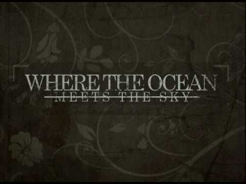 WHERE THE OCEAN MEETS THE SKY `Empires` Teaser