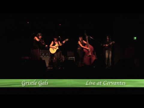 Gristle Gals LIVE at Cervantes
