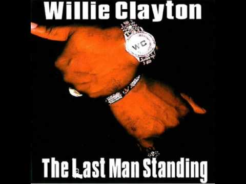 Willie Clayton - I Love Me Some You