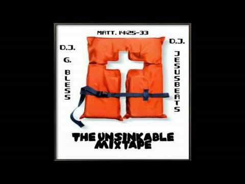 The Unsinkable Mixtape ( Willie Will, Damita Haddon, Tedashii, K-Drama, Omega Sparx, Keisha Dream )