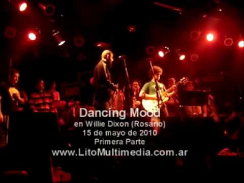 Dancing Mood (1� parte) Recital en Rosario (Willie Dixon) 15 de mayo de 2010.